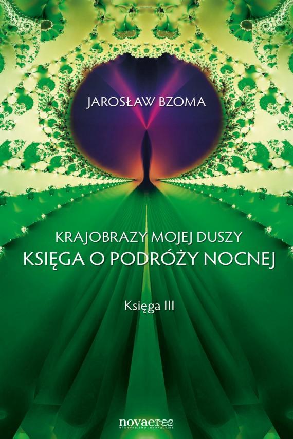 okładka Krajobrazy mojej duszy. Księga IIIebook | EPUB, MOBI | Jarosław  Bzoma