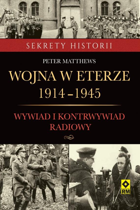 okładka Wojna w eterze 1914-1945. Ebook | EPUB, MOBI | Peter Matthews