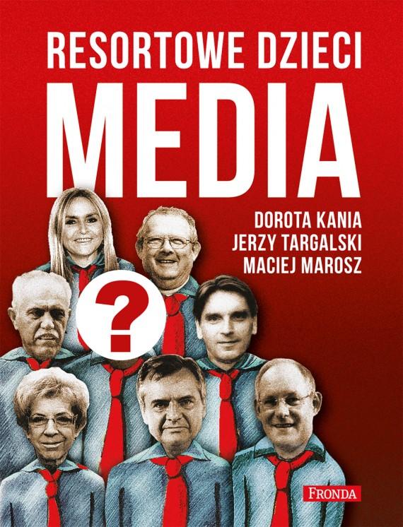 okładka Resortowe dzieci. Mediaebook | EPUB, MOBI | Dorota Kania, Maciej Marosz, Jerzy Targalski