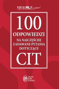 okładka 100 odpowiedzi na najczęściej zadawane pytania dotyczące CIT. Ebook | EPUB,MOBI | Praca zbiorowa