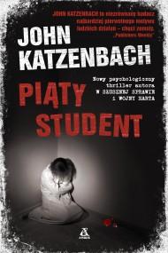 okładka Piąty student. Ebook | EPUB,MOBI | John Katzenbach