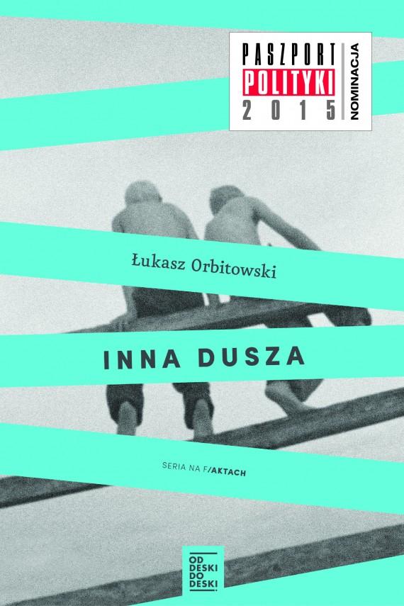 okładka Inna duszaebook | EPUB, MOBI | Łukasz Orbitowski