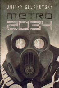 okładka Metro 2034, Ebook | Dmitry Glukhovsky