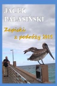 okładka Zapiski z podróży 2015, Ebook | Jacek Pałasiński