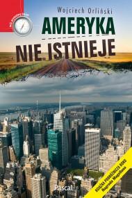 okładka Ameryka nie istnieje, Ebook | Wojciech Orliński