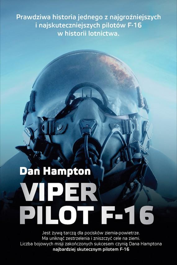 okładka Viper. Pilot F-16ebook | EPUB, MOBI | Dan  Hampton