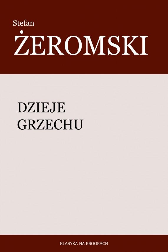 okładka Dzieje grzechu. Ebook | EPUB, MOBI | Stefan Żeromski