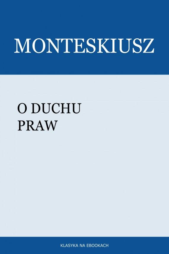 okładka O duchu prawebook | EPUB, MOBI | Montesquieu (Monteskiusz)