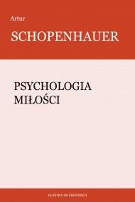 okładka Psychologia miłości, Ebook | Artur Schopenhauer