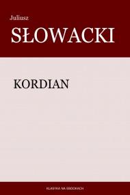 okładka Kordian, Ebook | Juliusz Słowacki