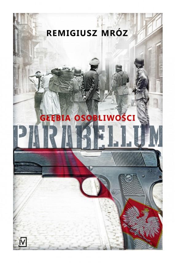 okładka Parabellum. Głębia osobliwości. Ebook | EPUB, MOBI | Remigiusz Mróz