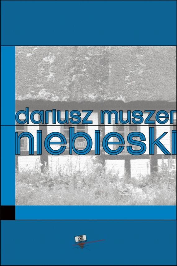 okładka Niebieski. Ebook | EPUB, MOBI | Dariusz  Muszer