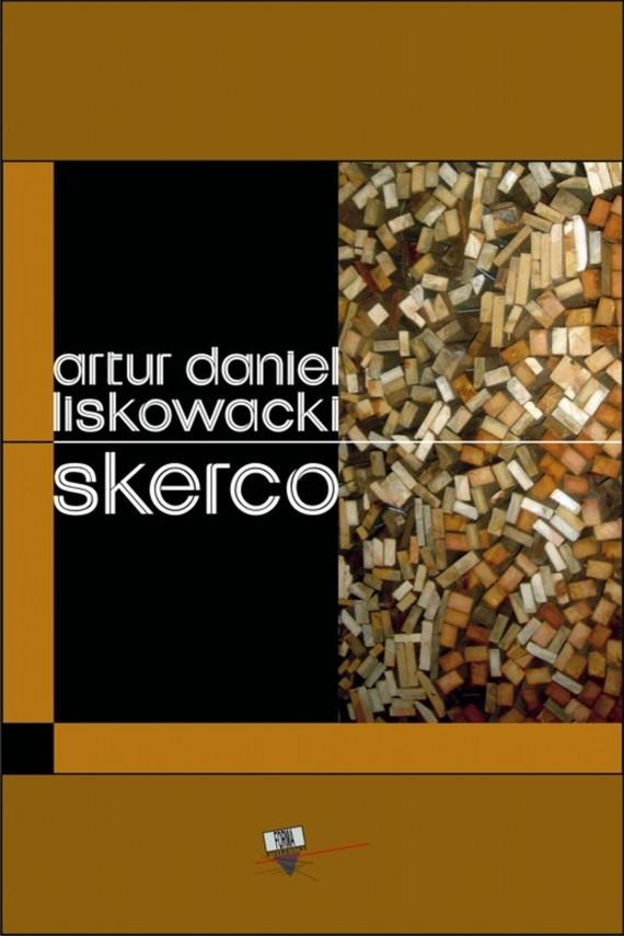 okładka Skercoebook | EPUB, MOBI | Artur Daniel  Liskowacki