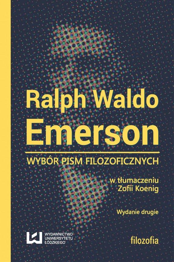 okładka Wybór pism filozoficznych. Wydanie drugieebook | EPUB, MOBI | Ralph Waldo Emerson