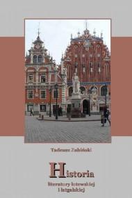 okładka Historia literatury łotewskiej i łatgalskiej. Ebook | EPUB,MOBI | Tadeusz Zubiński