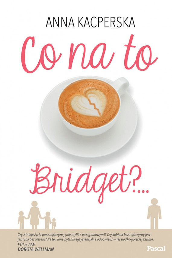okładka Co na to Bridget?ebook   EPUB, MOBI   Anna Kacperska