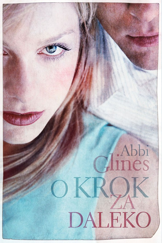 okładka O krok za dalekoebook | EPUB, MOBI | Abbi Glines