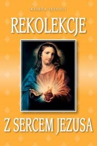 okładka Rekolekcje z Sercem Jezusa. Ebook | EPUB,MOBI | Praca zbiorowa