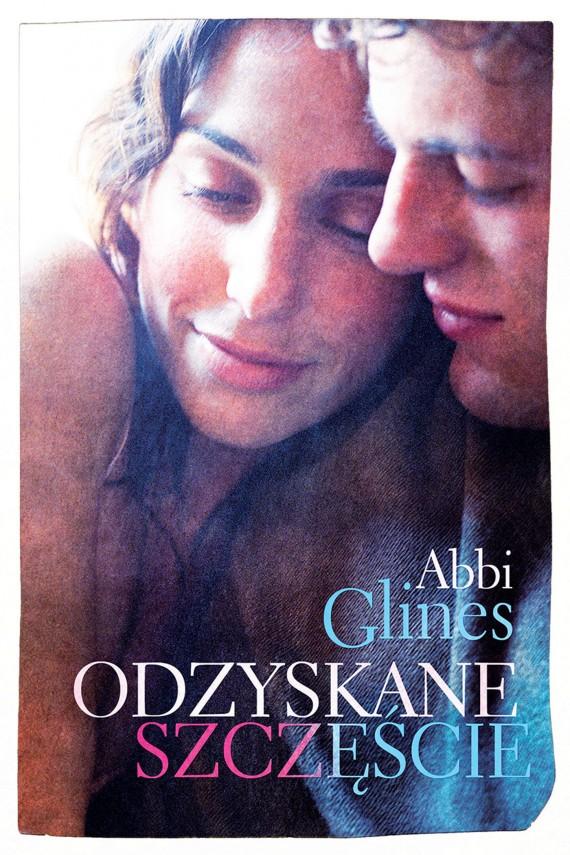 okładka Odzyskane szczęścieebook | EPUB, MOBI | Abbi Glines