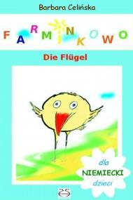 okładka Niemiecki dla dzieci. Farminkowo - Die Flügel, Ebook | Barbara Celińska