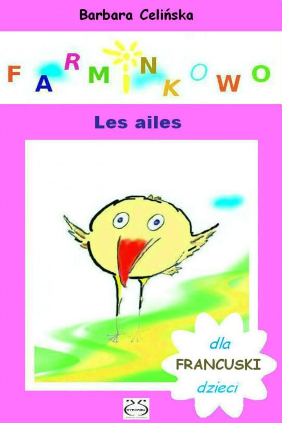 okładka Francuski dla dzieci. Farminkowo - Les ailesebook | PDF | Barbara Celińska