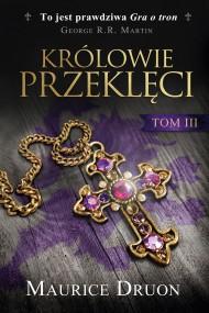 okładka Królowie przeklęci. Tom 3. Ebook | EPUB,MOBI | Maurice Druon
