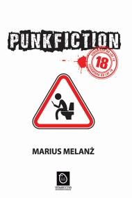 okładka Punk Fiction. Ebook | EPUB,MOBI | Marius  Melanż
