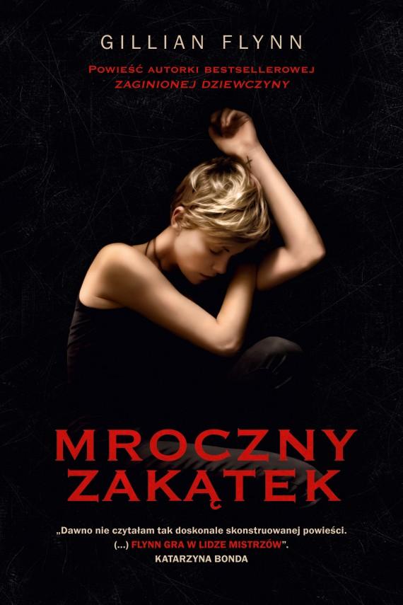 okładka Mroczny zakątek. Ebook | EPUB, MOBI | Gillian Flynn
