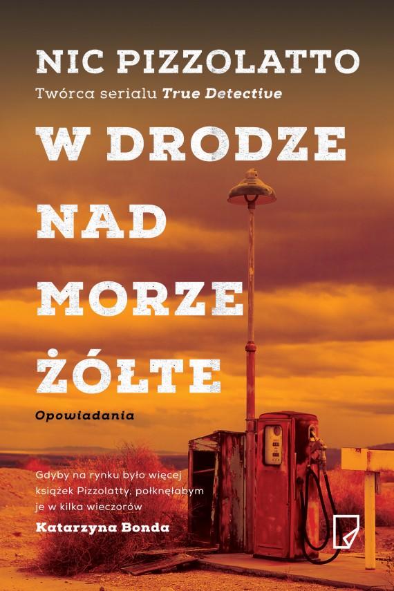 okładka W drodze nad Morze Żółte. Ebook | EPUB, MOBI | Nic Pizzolato