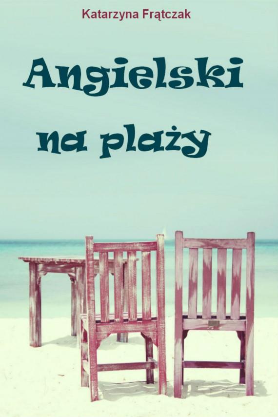 okładka Angielski na plażyebook | PDF | Katarzyna Frątczak