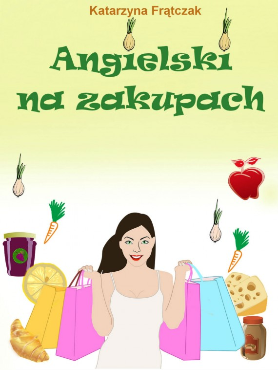 okładka Angielski na zakupachebook | PDF | Katarzyna Frątczak