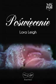 okładka Poświęcenie. Ebook | EPUB,MOBI | Lora Leigh