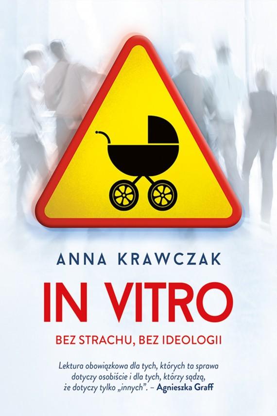 okładka In vitro. Bez strachu, bez ideologiiebook | EPUB, MOBI | Anna Krawczak
