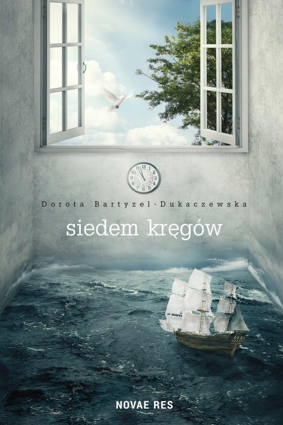 okładka Siedem kręgów. Ebook | EPUB, MOBI | Dorota  Bartyzel-Dukaczewska
