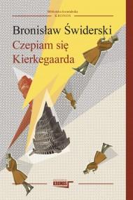 okładka Czepiam się Kierkegaarda. Ebook | papier | Bronisław Świderski
