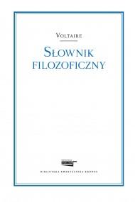 okładka Słownik filozoficzny. Ebook | papier | Voltaire Voltaire, Marian Skrzypek - przekład i wstęp