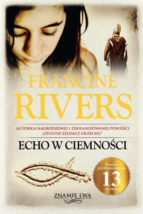 okładka Echo w ciemności. Ebook | EPUB, MOBI | Francine Rivers
