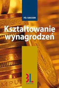 okładka Kształtowanie wynagrodzeń, Ebook | Pal Carlsson