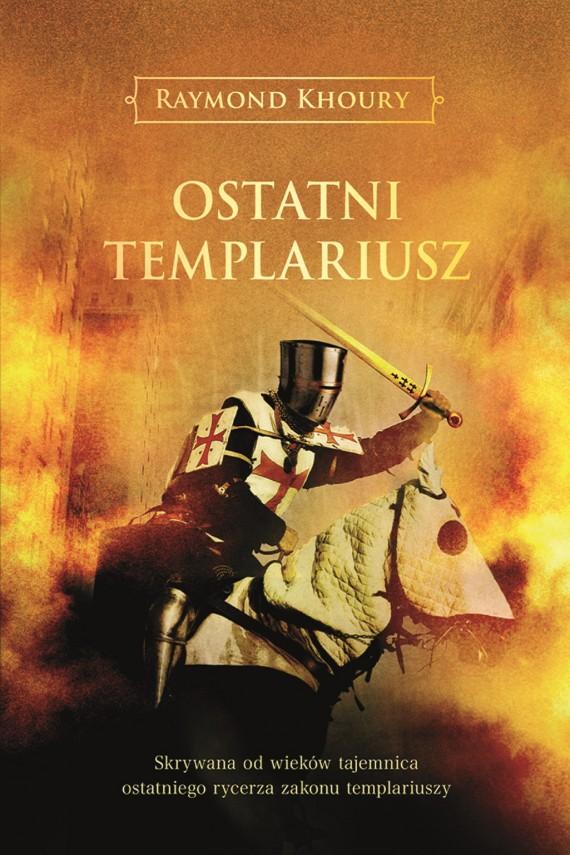okładka Ostatni templariusz. Ebook | EPUB, MOBI | Raymond Khoury
