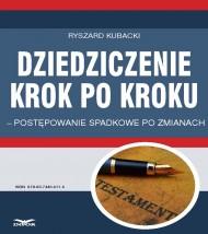 okładka Dziedziczenie krok po kroku – postępowanie spadkowe po zmianach. Ebook   PDF   Ryszard Kubacki