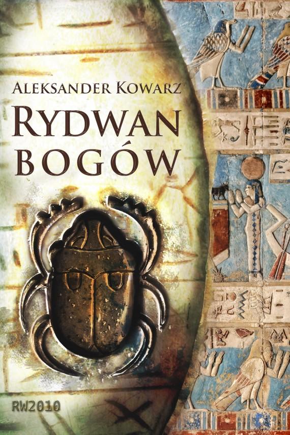 okładka Rydwan Bogówebook | EPUB, MOBI | Aleksander Kowarz