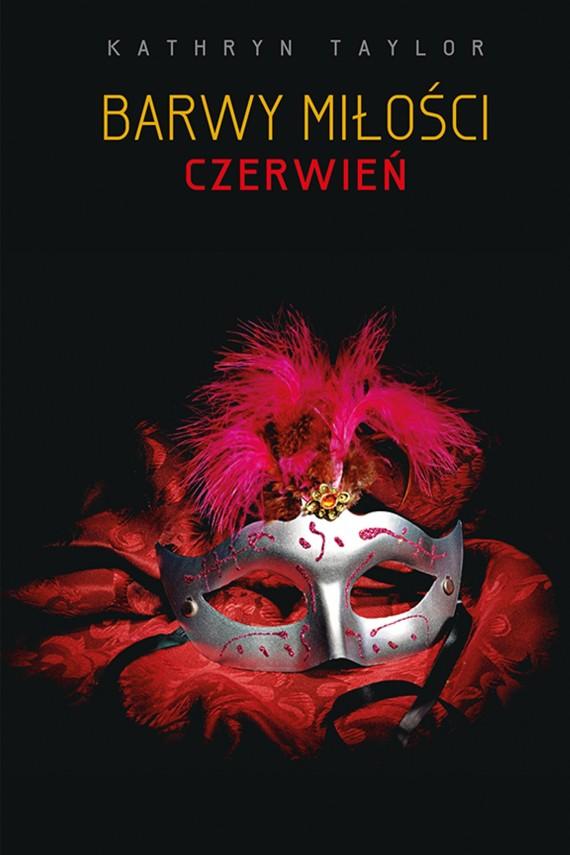 okładka Barwy miłości. Czerwień. Ebook | EPUB, MOBI | Kathryn Taylor