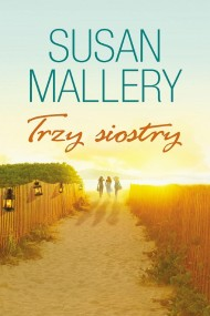 okładka Trzy Siostry. Ebook   EPUB,MOBI   Susan Mallery