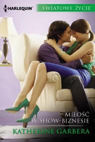 okładka Miłość w show-biznesie. Ebook | EPUB,MOBI | Katherine Garbera