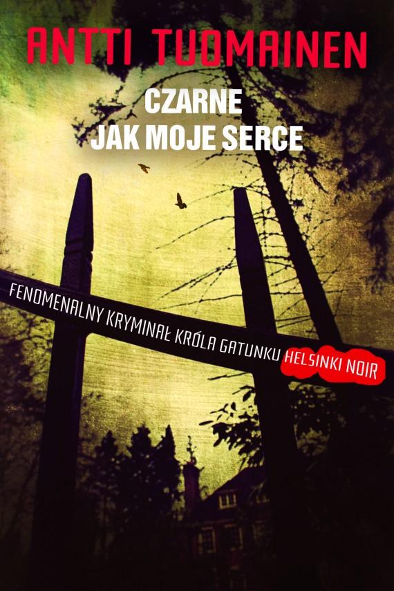 okładka Czarne jak moje serce. Ebook   EPUB, MOBI   Antti Tuomainen