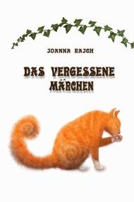 okładka DAS VERGESSENE MÄRCHEN. Ebook | Joanna  Rajch