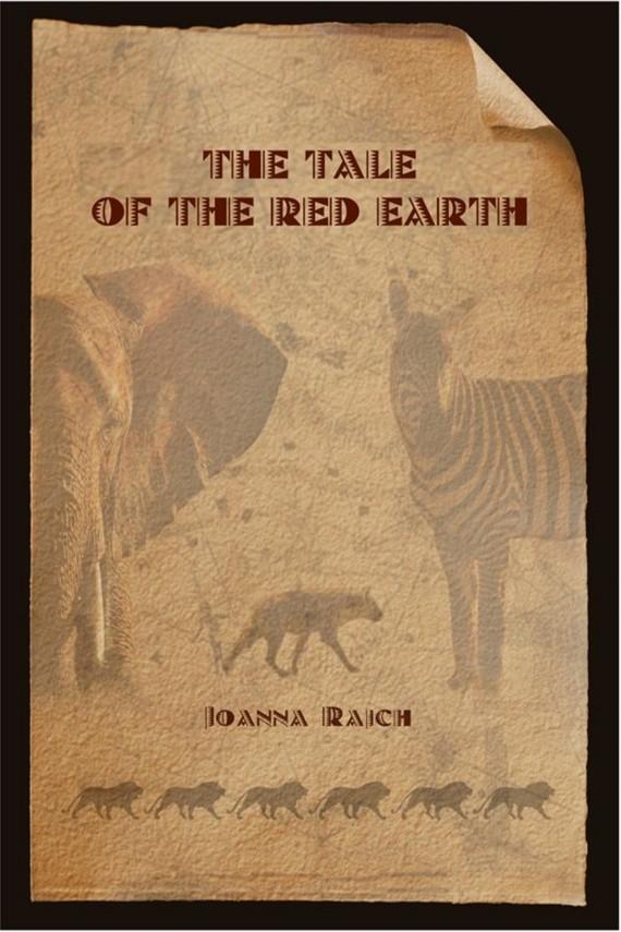 okładka Opowieść o czerwonej ziemi The tale of the red earth. Wersja dwujęzyczna angielsko/polska. Ebook | EPUB, MOBI | Joanna  Rajch