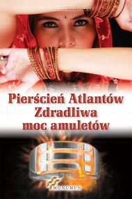 okładka Pierścień Atlantów. Zdradliwa moc amuletów. Ebook | papier | Opracowanie zbiorowe