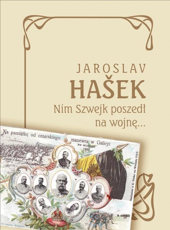 okładka Nim Szwejk poszedł na wojnę…ebook | EPUB, MOBI | Jaroslav  Hašek, Anna Dorota  Kamińska - przekład