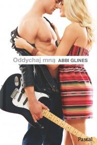 okładka Oddychaj mną, Ebook | Abbi Glines